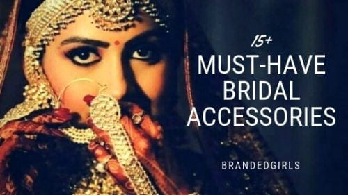 must-have-bridal-accessories-500x281 20 Must-Have Accessories for Pakistani Brides