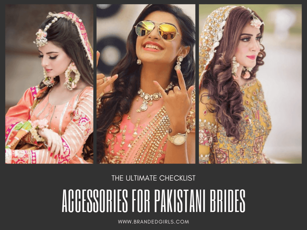 ACCESSORIES-FOR-PAKISTANI-BRIDES-1024x768 20 Must-Have Accessories for Pakistani Brides