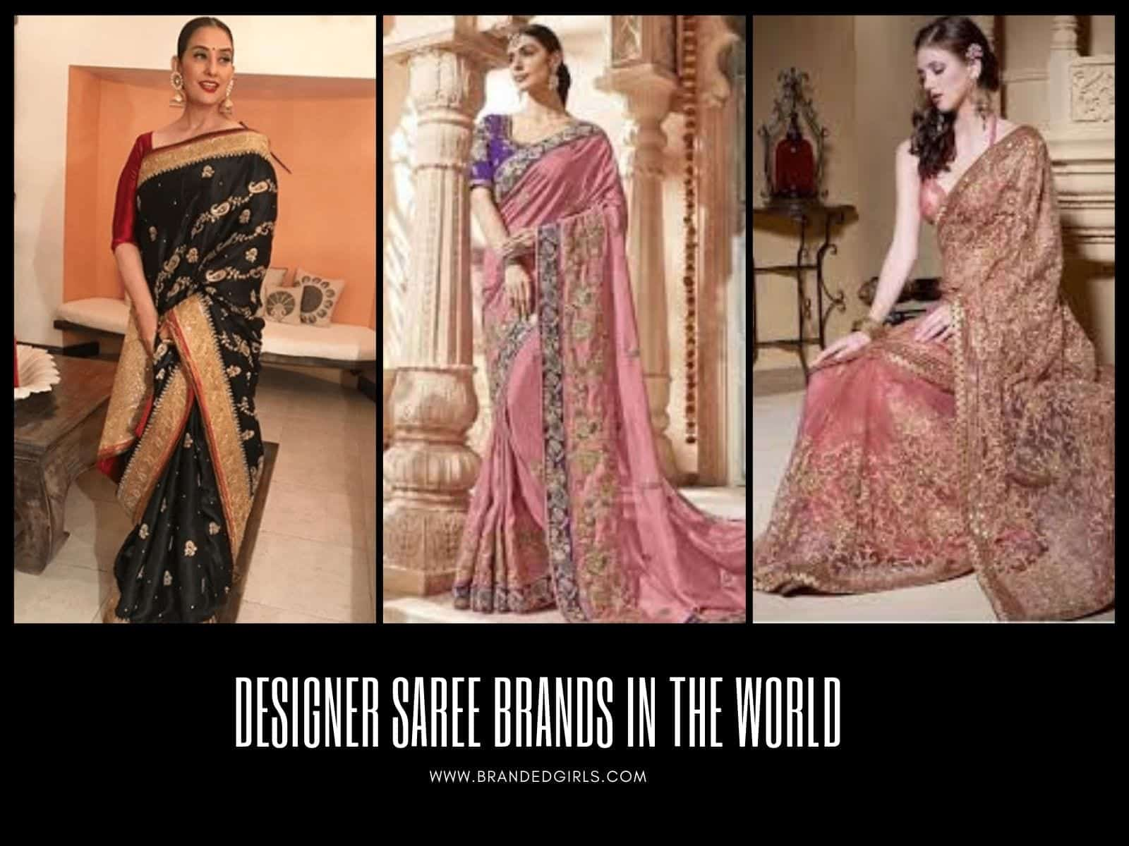 Saree-Brands Top 10 Designer Saree Brands In World 2019 With Price