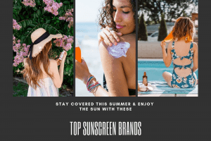 top sunscreen brands