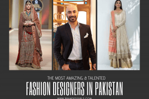 BEST PAKISTANI BRIDAL AND FASHION DESIGNERS