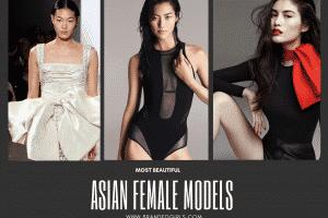 Top 20 Asian Female Models 2021 Updated List