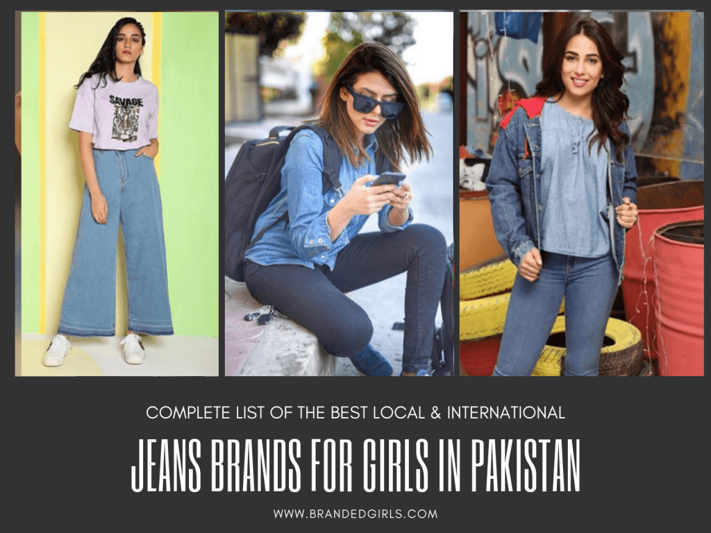 jeans-brands-for-pakistani-girls-1024x768 Top 15 Jeans Brands For Girls In Pakistan With Price