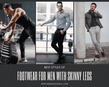 Best Footwear Ideas For Men With Skinny Legs (1)