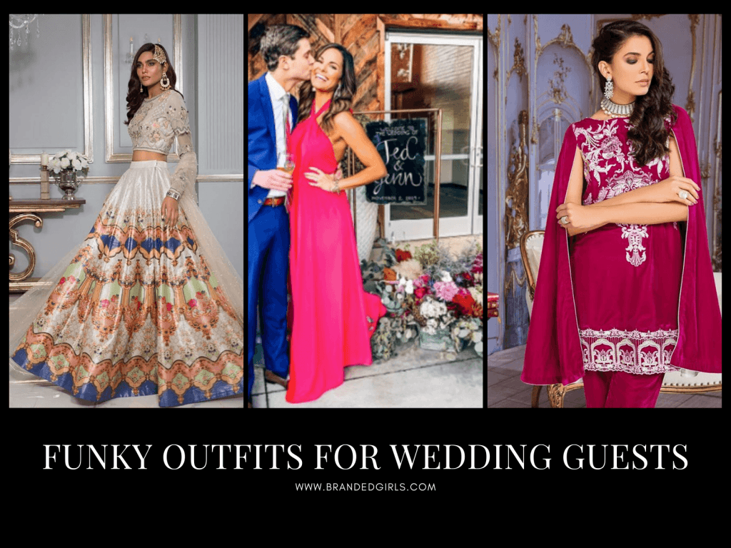 Funky-outfits-for-wedding-guests-1024x768 Funky Outfits for Wedding-30 Funky Styles for Wedding Guests