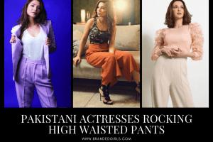12 Pakistani Celebrities Wearing High Waisted Pants To Copy