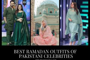 14 Best Pakistani Celebrity Ramadan Outfits to Inspire You