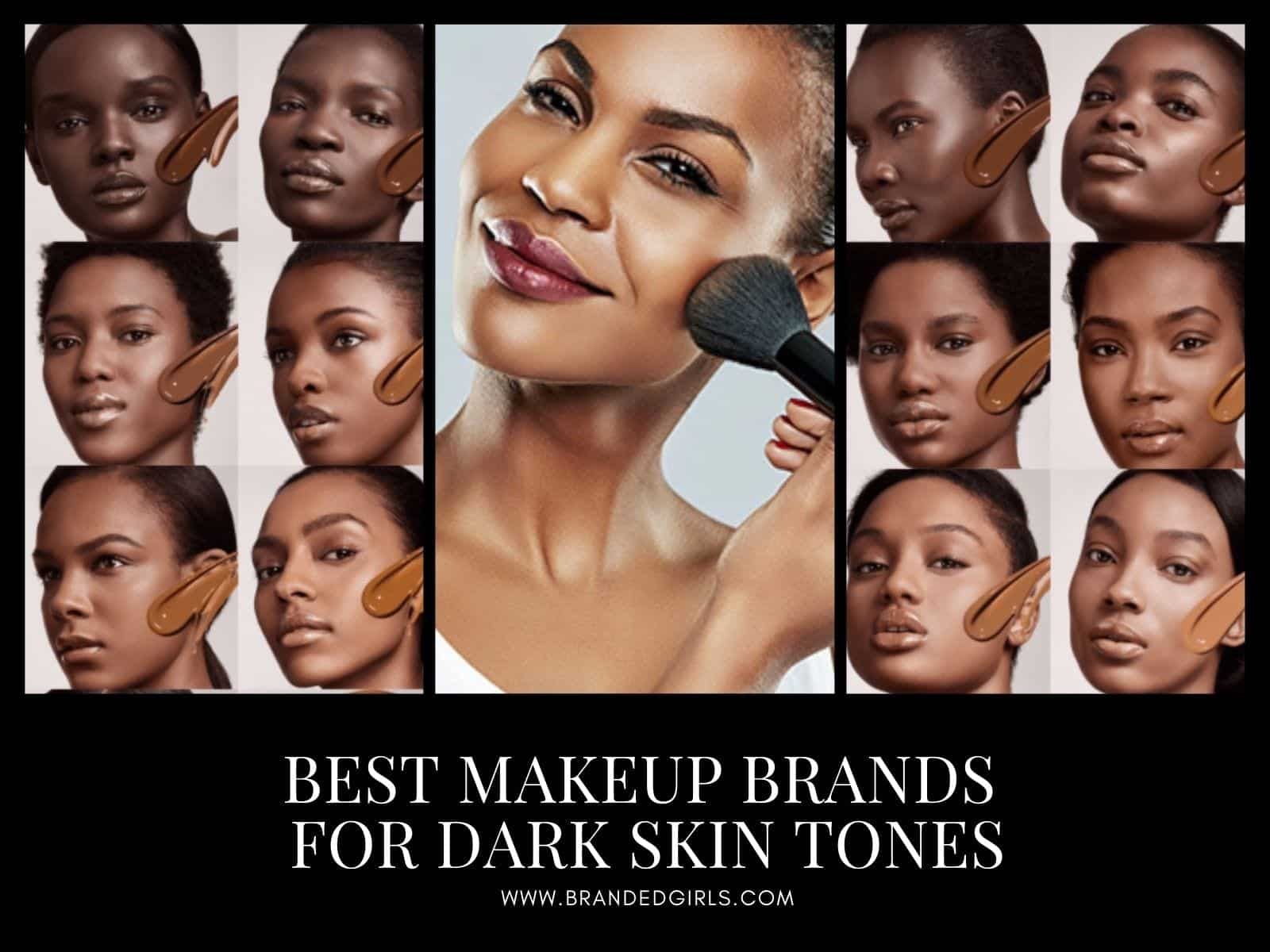 Makeup Brands For Dark Skin Tones