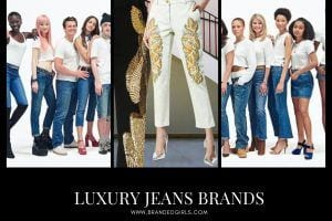 10 Most Expensive Jeans Brands in the World 2021