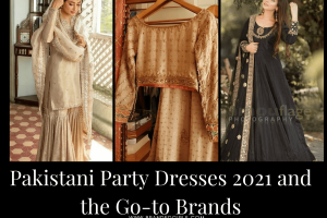 Pakistani Party Dresses 2021 and the Goto Brands