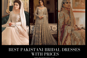 Best Pakistani Bridal Dresses with Prices- Bridal Wear 2021