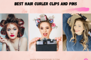 20 Best Hair Curler Clips and Pins in 2021 | Where to Buy