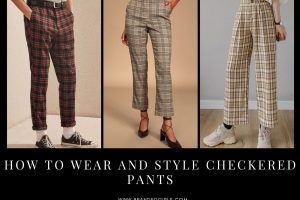 Checkered Pants How to Wear Checkered Pants in 2021
