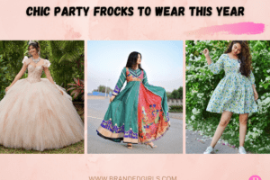 15 Chic party FrocksHow to Wear Frocks for Parties