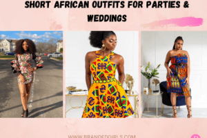 21 Stylish Short African Dresses For Weddings And Parties