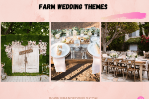 15 Best Rustic Farm Wedding Themes to Try in 2021