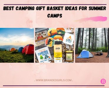 13 Best Camping Gift Basket Ideas For Summer Camps in 2021