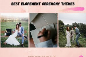 15 Best Elopement Ceremony Ideas for This Year Top Themes