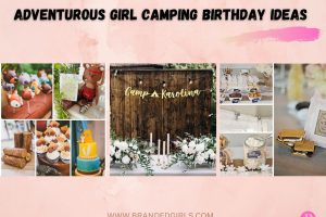 7 Most Adventurous Girl Camping Birthday Ideas This Year