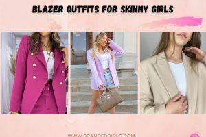 Blazer Outfits For Skinny Girls – How To Wear Blazers