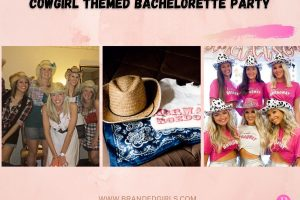 Cowgirl Themed Bachelorette Party 15 Most Amazing Themes