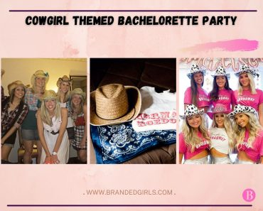 Cowgirl Themed Bachelorette Party – 15 Most Amazing Ideas