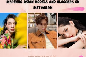 Top 20 Asian Models And Bloggers On Instagram To Follow