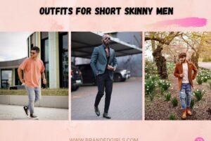 Outfits For Short Skinny Men 20 Dresses For Short Men