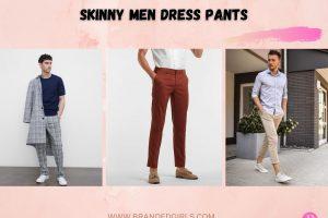 Skinny Men Dress Pants- How To Wear Dress Pants For Slim Men
