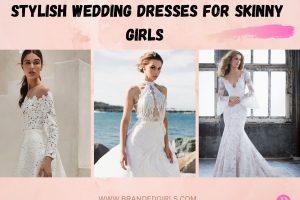 20 Stylish Wedding Dresses for Skinny Girls to Wear in 2021